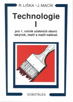 Technologie I pro 1. ročník učebních oborů lakýrník, malíř a malíř-natěrač