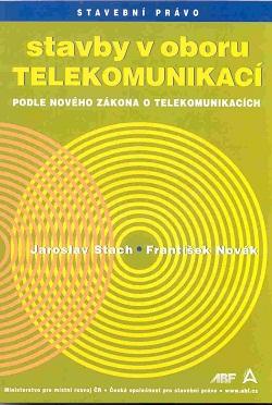 Stavby v oboru telekomunikací podle nového zákona o telekomunikacích