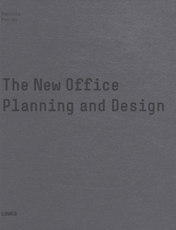 The New Office Planning and Design