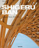 Shigeru Ban. Complete Works 1985-2010