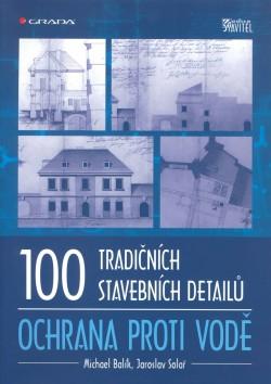 100 tradičních stavebních detailů