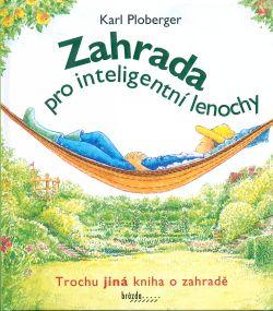 Zahrada pro inteligentní lenochy