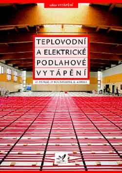 Teplovodní a elektrické podlahové vytápění