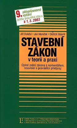 Stavební zákon v teorii a praxi k 1.3.2003