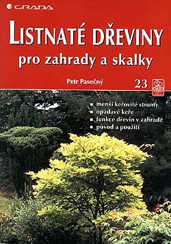 Listnaté dřeviny pro zahrady a skalky