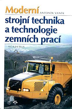 Moderní strojní technika a technologie zemních prací