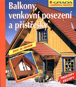 Balkony, venkovní posezení a přístřešky