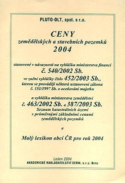 Ceny zemědělských a stavebních pozemků 2004