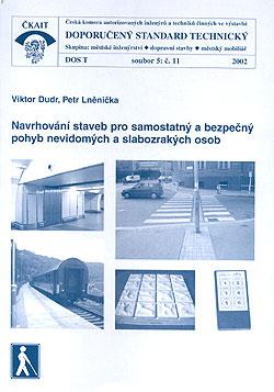 Navrhování staveb pro samostatný a bezpečný pohyb nevidomých a slabozrakých osob