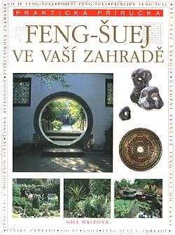 Feng - šuej ve vaší zahradě