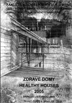 Zdravé domy - healthy houses 2005