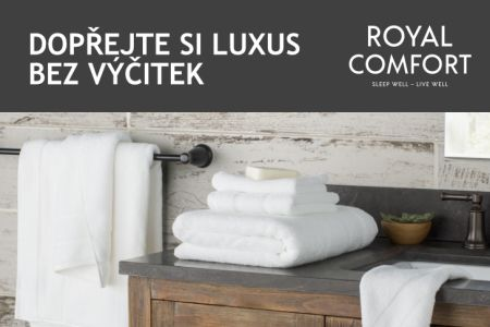 Royal Comfort - luxus bez výčitek